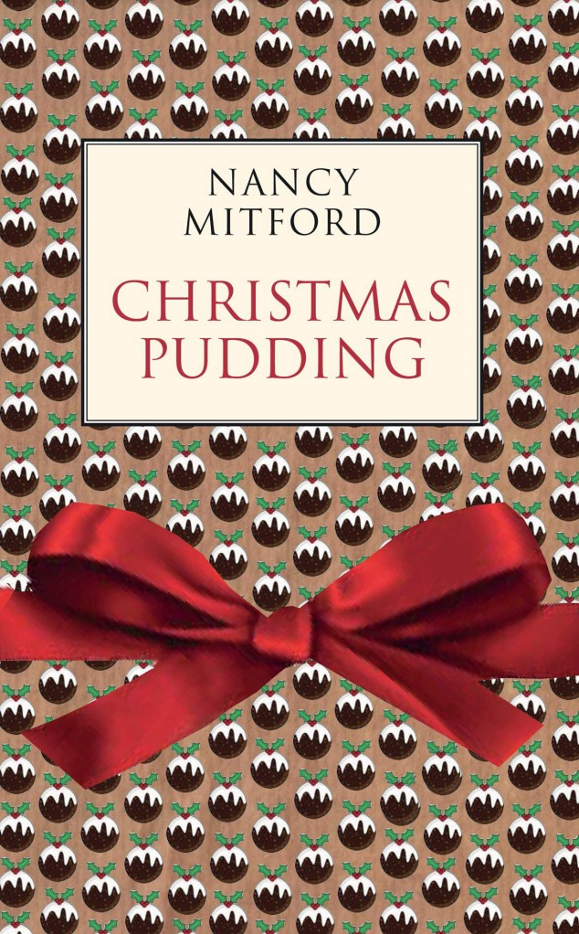 Christmas Pudding by Nancy Mitford
