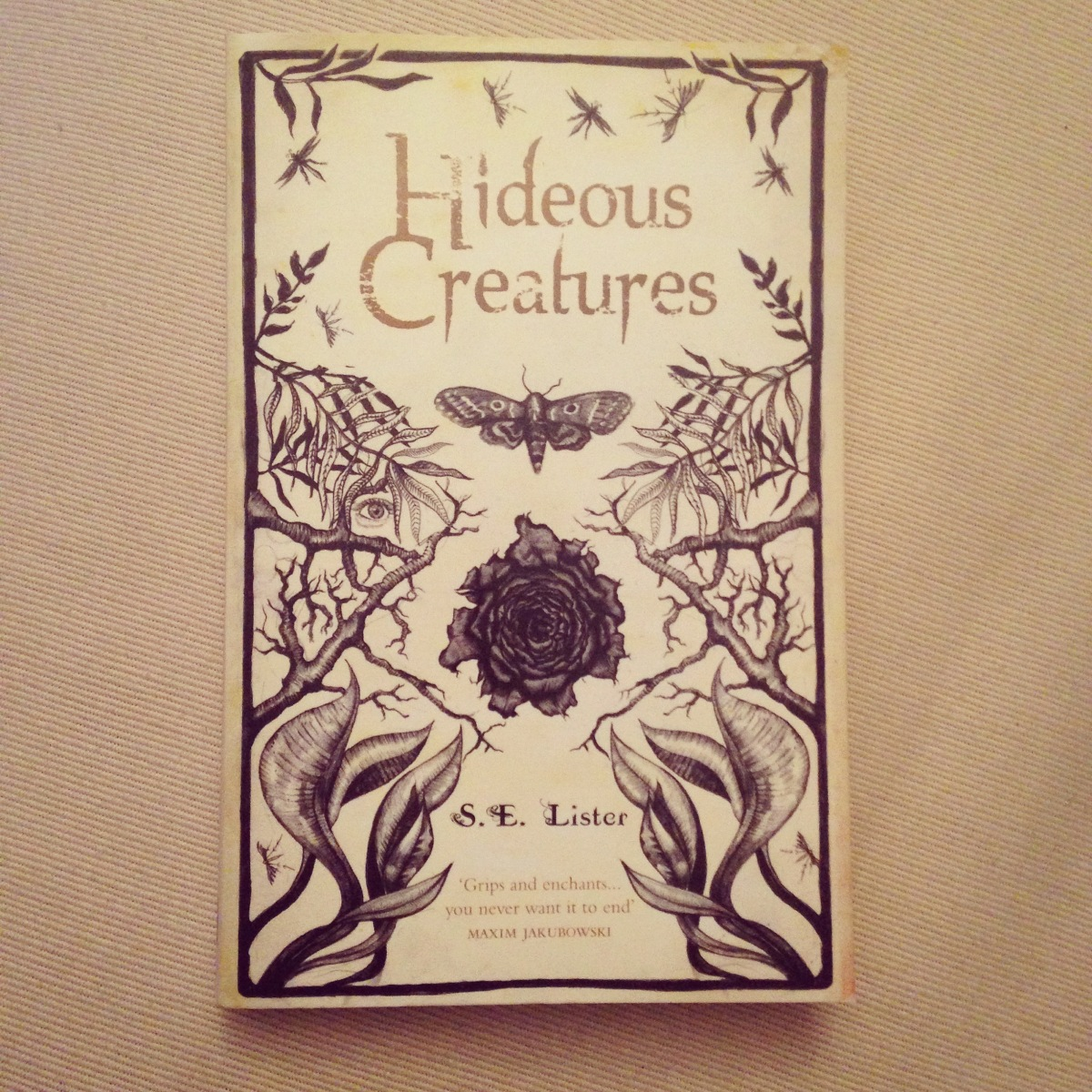 Hideous Creatures by S. E. Lister